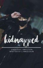 Kidnapped|FF~J.JK Jungkook x Reader by Lynnseokjin