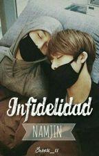 Infidelidad. ⇨NamJin.⇨MPreg. by sebs16_11