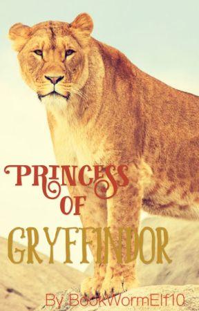 Princess of Gryffindor (Harry Potter x Reader) by bookhoardingdragon