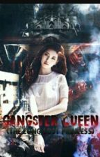 The Gangster Queen Is A (Long Lost Princess by JustinePaulaConsigo