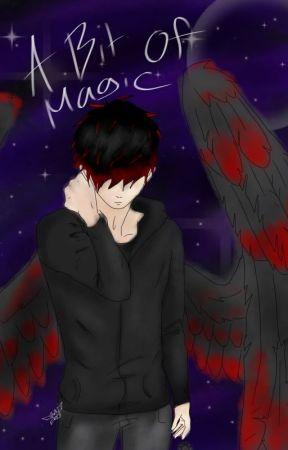 A bit of magic. by Bloodwolfangel