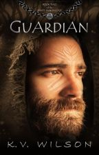GUARDIAN  |  Book 2 of the Spirits' War Trilogy by kv_wilson