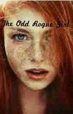 The Odd Rogue Girl by noneyobizz