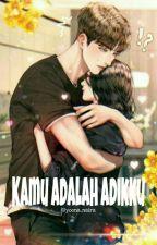 Kamu Adalah Adikku by Putripratama_harun
