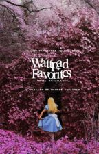 Wattpad favorites by lilabby_