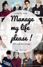 Manage My Life, Please ! by viva_vly