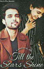 MaNan FF : Till The Stars Shine || On Hold by nii_dhi