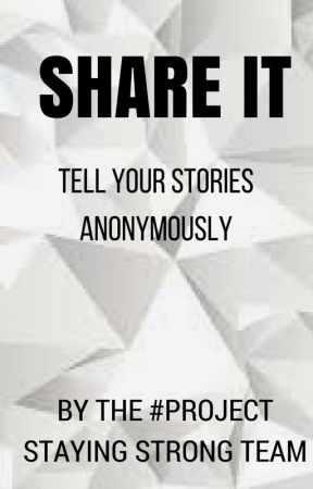 Share It by ProjectStayingStrong