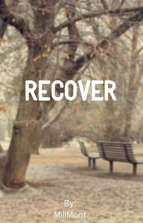 Recover by MillMont