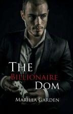The Billionaire Dom  by MarillaGarden