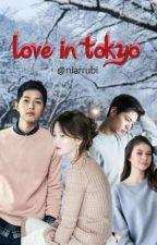 LOVE IN TOKYO [Complete]✔ by niarrubi