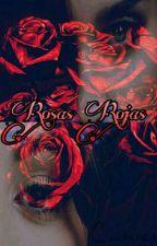 Rosas Rojas   Camren by MoonLover98