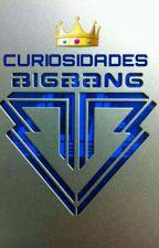 Curiosidades BigBang by HaruLollypop