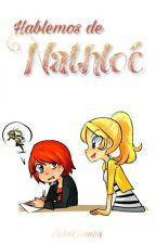 Hablemos de Nathloé by EiikoChan88