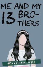 Me and my 13 Brothers by BrigittaVey