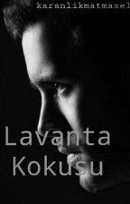 Lavanta Kokusu by karanlikmatmazel