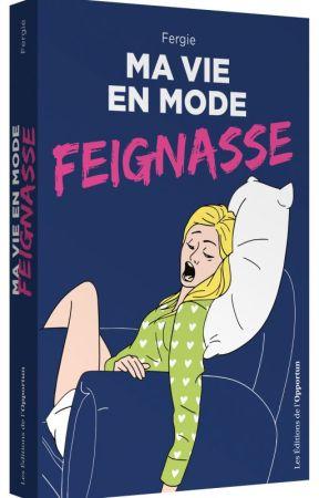Ma vie en mode Feignasse ! by stephanegarnier