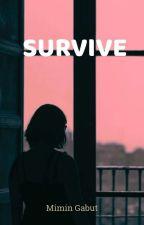 SURVIVE [IQSHA] by MiminGabut