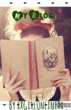My Blog by SmolEmoGirl87