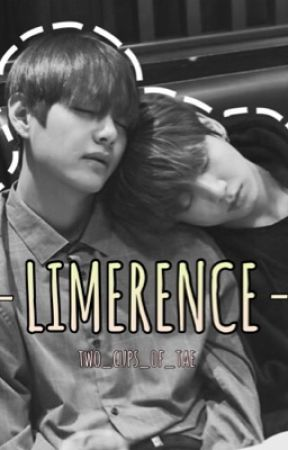 Limerence | Vkook by two_cups_of_tae