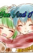 You and I (NagiKae Fanfiction)   On Hiatus by Me_as_Yusuke16