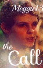 The Call (A Robbie Kay Fan-Fiction) by Meggie13