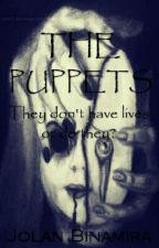 THE PUPPETS by Jolan_Binamira
