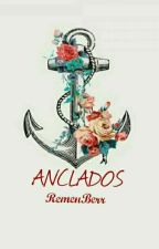 Anclados  by RemenBerr