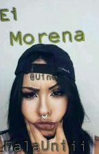 Ei Morena by FalaUniii