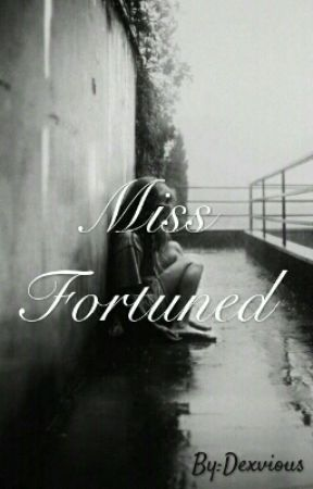 Miss Fortuned by Dexvious