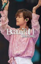 Beautiful 1 ✔ | Kim Taehyung by kimchi_yoongs