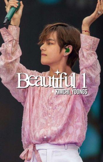Beautiful 1 ✔ | Kim Taehyung