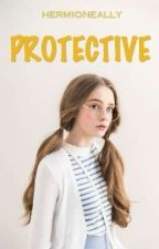 Protective by hermioneally