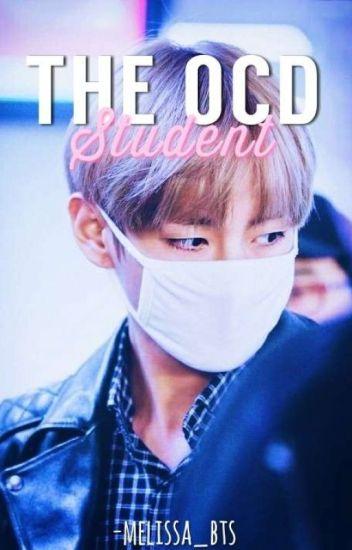 The OCD Student | Kim Taehyung