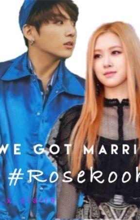 We got married #Rosekook by Ms_Nobody01