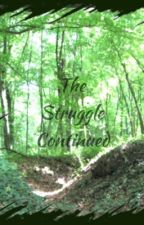 The Struggle Continued: A Hunger Games Fan Fic by DramaHipsta
