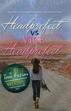 Headprefect VS Vice Headprefect by queenz_isya