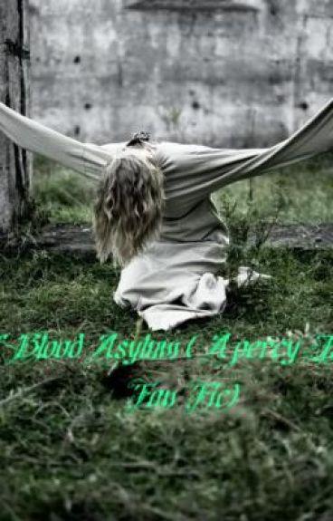 Half- Blood Asylum by MySexyMalfoy