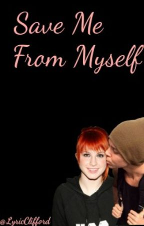 Save Me From Myself: A 5sos/ Ashton Irwin Fanfic by LyricClifford