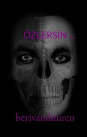 ÖZLERSİN ... by berivandmircn
