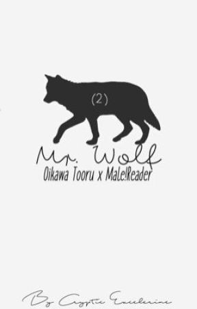 Mr. Wolf ➵ Oikawa Tooru x Male!Reader by CrypticExcelerine