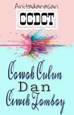 Cowok Culun Dan Cewek Tomboy ( CCDCT ) by Adisadisa05