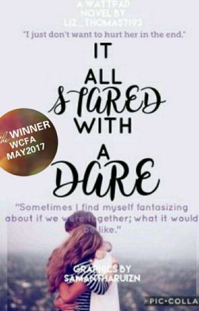 It All Started With a Dare by liz_thomas7193