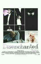 Disenchanted || Kookmin. by CuteLeia