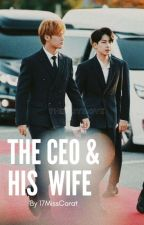 THE CEO & HIS WIFE by 17MissCarat