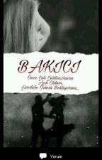 BAKICI.💘 by NehirPak3