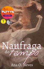 Naufraga do Tempo by AnaONeves