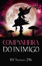 Companheira do Inimigo by Anonima_296