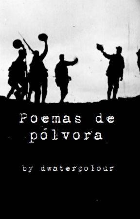 Poemas de pólvora by dwatercolour