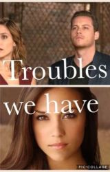 Troubles we have by Justice22xo